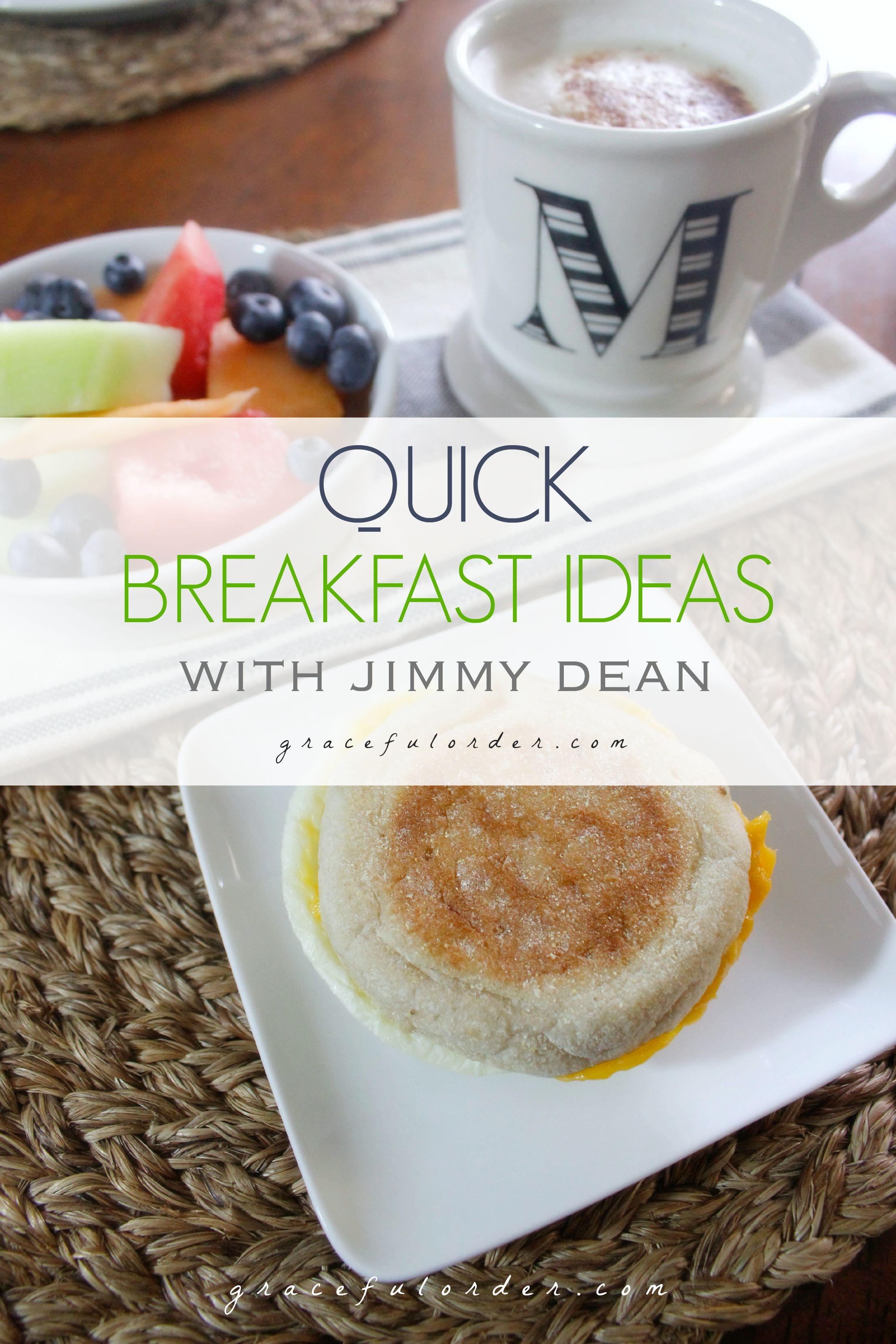 Quick Breakfast Ideas with Jimmy Dean - Graceful Order
